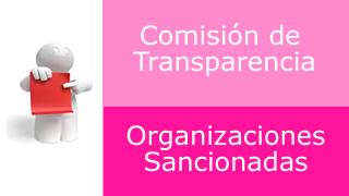 ComisionDeTransparenciaOrgSancionadas.png